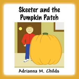Skeeter and the Pumpkin Patch