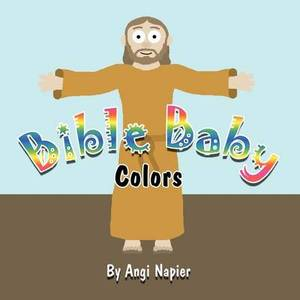 Bible Baby: Colors
