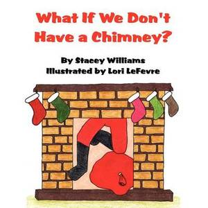 What If We Don't Have a Chimney?