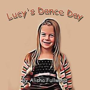 Lucy's Dance Day