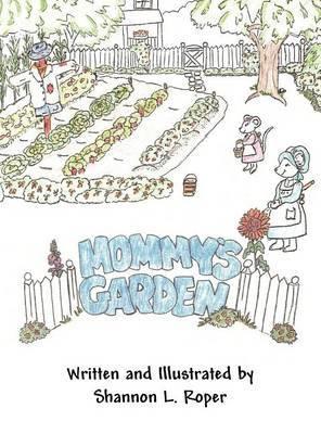 Mommy's Garden