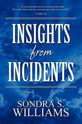 Insights from Incidents