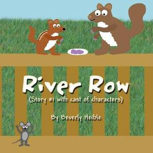 River Row: {Story #1 with Cast of Characters}