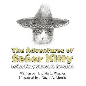 The Adventures of Senor Kitty: Senor Kitty Comes to America