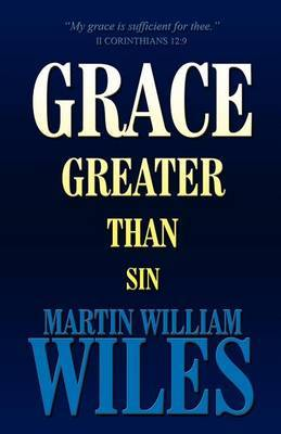 Grace Greater Than Sin
