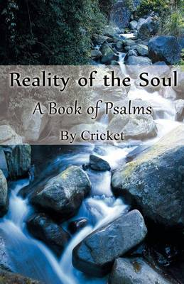 Reality of the Soul: A Book of Psalms