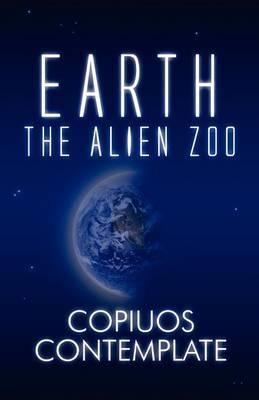 Earth: The Alien Zoo