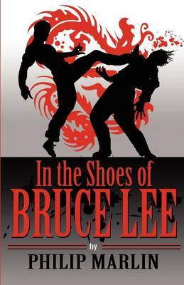 In the Shoes of Bruce Lee