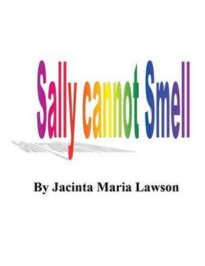 Sally Cannot Smell
