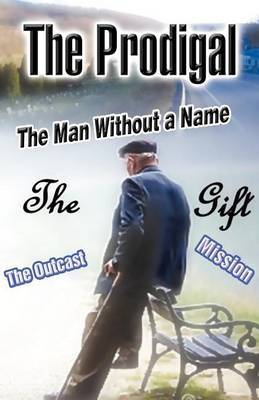 The Man Without a Name: The Gift