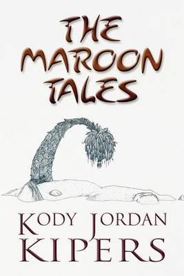 The Maroon Tales