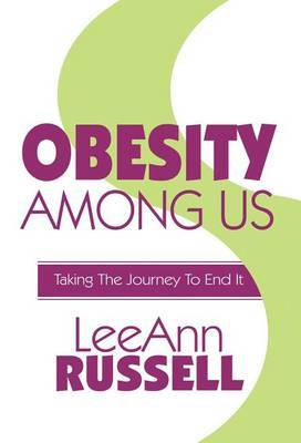 Obesity Among Us: Taking the Journey to End It