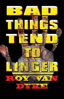 Bad Things Tend to Linger