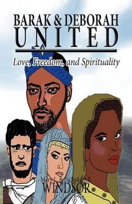 Barak & Deborah United  : Love, Freedom, and Spirituality