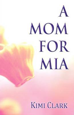 A Mom for MIA