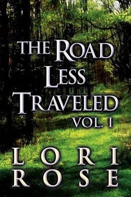 The Road Less Traveled: Vol. I