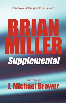Brian Miller Supplemental