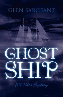 Ghost Ship: A Y-Files Mystery