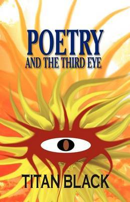 Poetry and the Third Eye
