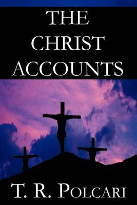 The Christ Accounts