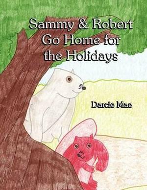 Sammy & Robert Go Home for the Holidays