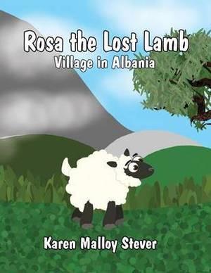 Rosa the Lost Lamb: Village in Albania