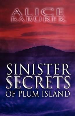 Sinister Secrets of Plum Island