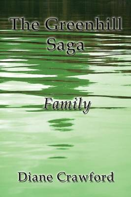 The Greenhill Saga: Family