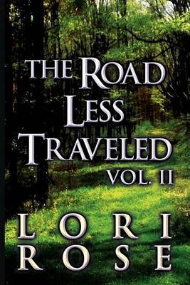 The Road Less Traveled: Vol. II