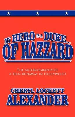 My Hero Is a Duke... of Hazzard