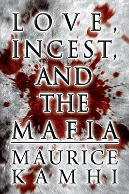 Love, Incest, and the Mafia