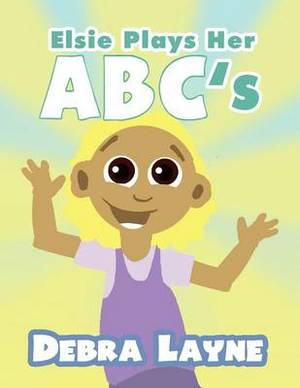 Elsie Plays Her ABC's