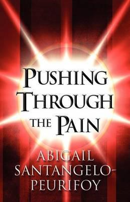 Pushing Through the Pain