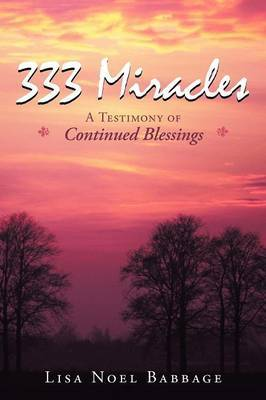 333 Miracles: A Testimony of Continued Blessings