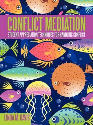Conflict Mediation: Student Appreciation Techniques for Handling Conflict