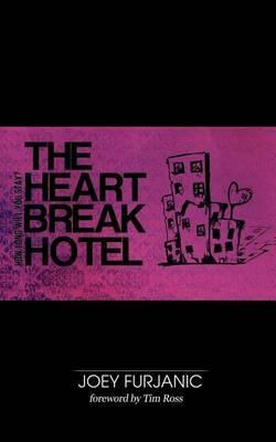 The Heartbreak Hotel: How Long Will You Stay?