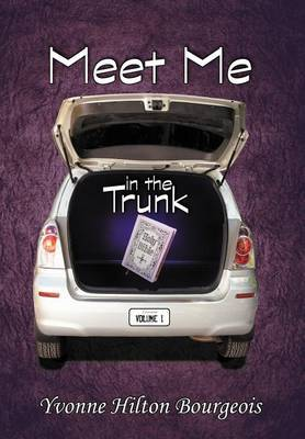 Meet Me in the Trunk: Volume I