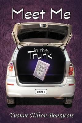 Meet Me in the Trunk: Volume I