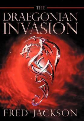The Draegonian Invasion