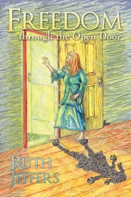 Freedom Through the Open Door