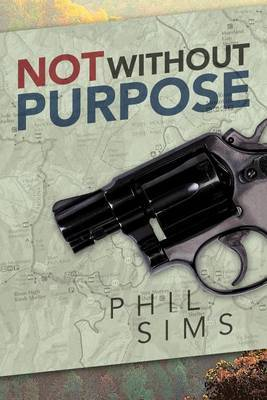 Not Without Purpose