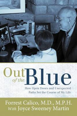 Out of the Blue: How Open Doors and Unexpected Paths Set the Course of My Life