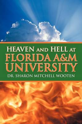 Heaven and Hell at Florida A&m University