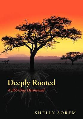 Deeply Rooted: A 365-Day Devotional