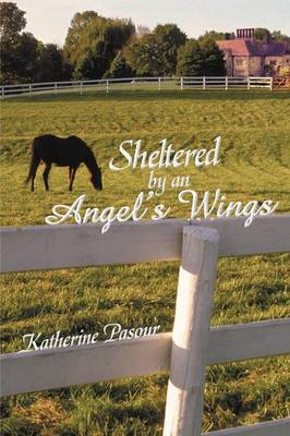 Sheltered by an Angel's Wings