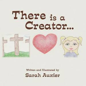 There Is a Creator...