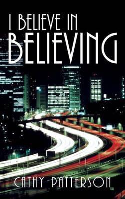 I Believe in Believing