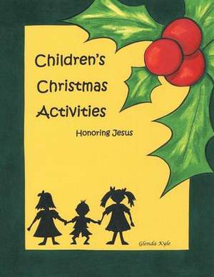 Children's Christmas Activities: Honoring Jesus
