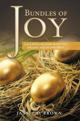 Bundles of Joy: A Journey Blessed with Two Special Needs Children