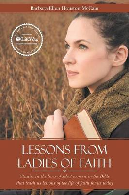 Lessons from Ladies of Faith: Equipping the Believer to Fight Back